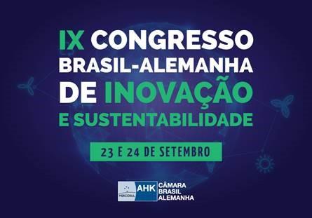 Congresso Brasil-Alemanha de Inovação acolhe agora também o tema de Sustentabilidade