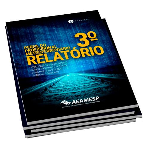 AEAMESP e Diagrama Comunicação anunciam a terceira edição do Relatório O Profissional Metroferroviário