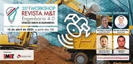 Workshop debaterá os benefícios e acertos de implementar a operação remota de equipamentos na construção e na mineração