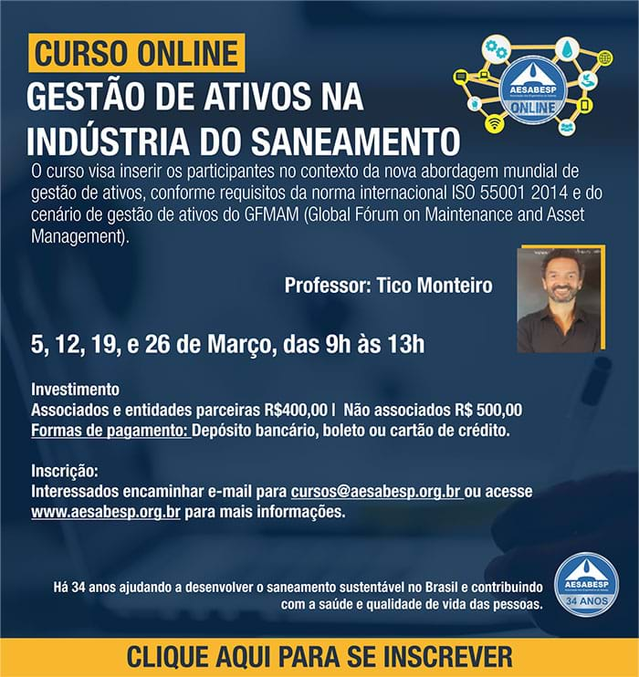 """A AESabesp promoverá, a partir de 5 de março de 2021, o Curso online """"Gestão de ativos na indústria do saneamento"""". Participe!"""