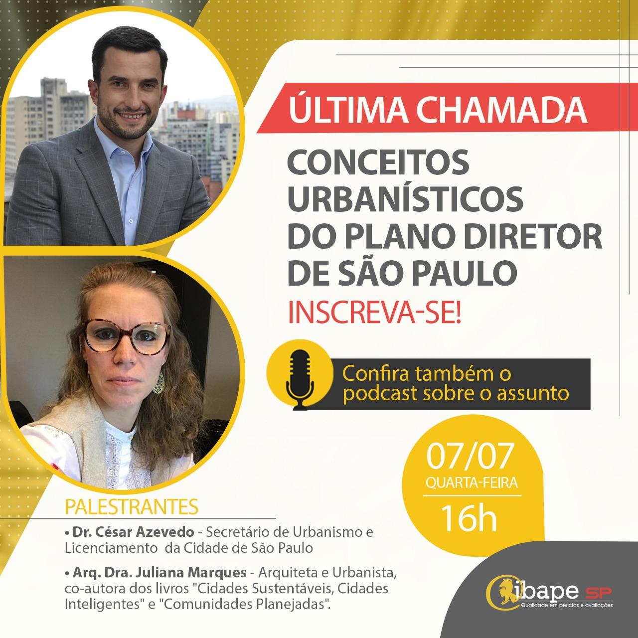 Acontece hoje 7/7: Live sobre Plano Diretor da cidade de São Paulo
