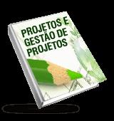 Projetos e Gestão de projetos