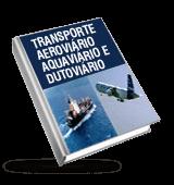 Transporte aeroviário, aquaviário e dutoviário