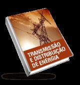 Transmissão, distribuição de energia