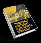 Transporte rodoviário, ferroviário e mobilidade