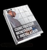 Construtor, montador e instalador