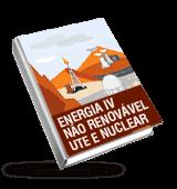 Energia IV - Não renovável - UTE e nuclear
